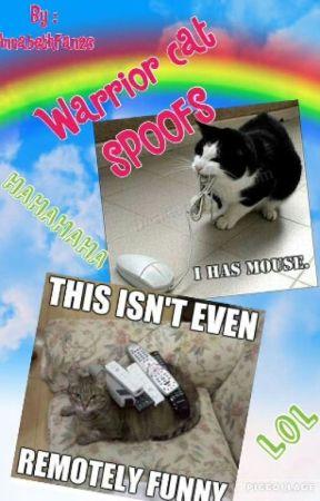 Warrior Cats Spoofs! - Facepaw_Inc - Wattpad |Warrior Cats Spoof