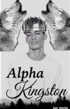 Alpha Kingston  by jess_stories