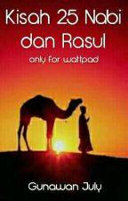 KISAH 25 NABI & RASUL by gunawanjuly19