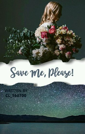 Save Me, Please! (END)