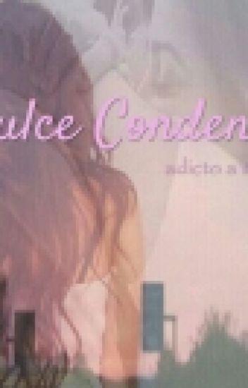 Dulce Condena (Fanfic De Airbag) [TERMINADA]