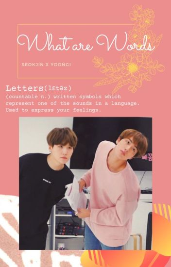 What Are Words 『YoonJin/SugaJin』*DISCONTINUED*