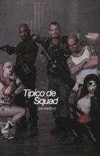 Típico de Squad by pandasfirst