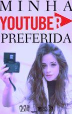 Minha Youtuber Preferida by Mi_ash