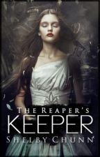 The Reaper's Keeper © Shelby C by WrittingNinja