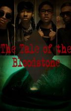 The Tale of the Bloodstone by honestlybre7