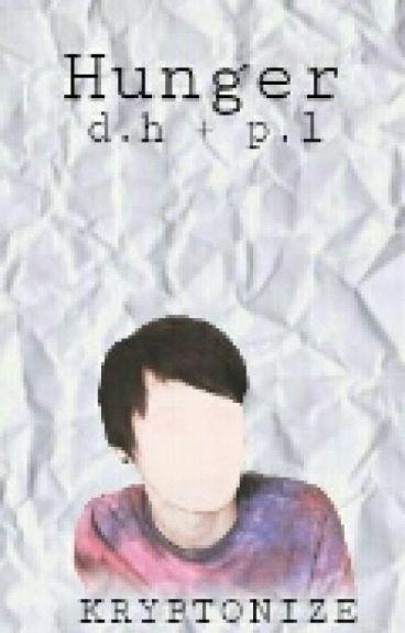 hunger ; d.h + p.l