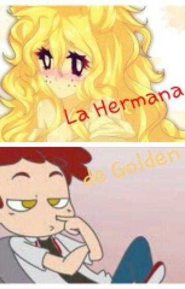"""""""La Hermana De Golden"""" - Foxy y Tu - FNAFHS"""