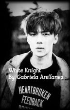 White Knight {EXO- Sehun FanFiction} by GABRIELA0101