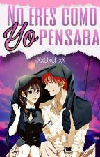 -No Eres Como Yo Pensaba           KarmaxOkuda by UxchGaxr