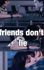 friends don't lie    mileven fanfic by Aldccc