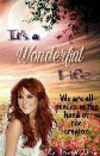 It's a Wonderful Life by Jerubel_Keziah