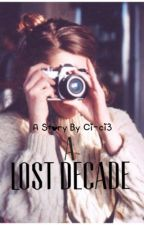 A Lost Decade by ci-ci3