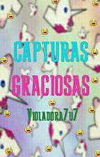 Capturas Graciosas by Violadora7u7
