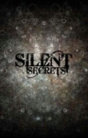 Silent Secrets by JokerAlmightyyxD