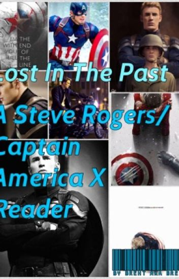 Lost In The Past {A Steve Rogers/Captain America X Reader}
