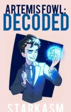 Artemis Fowl : Decoded by _-Starkasm-_