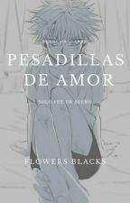 Pesadillas De Amor by CristianGarcia997