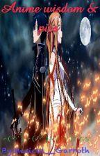 Anime wisdom & pics by -_Gender_Warrior_-