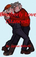 Brotherly Love (Stancest Oneshot) by j8thegr8
