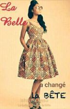 La Belle A Changé La Bête by Isha_na_yesu