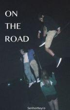ON THE ROAD  by SenhorKeyro