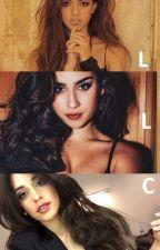 LLC (Laucy + Lucila + Camren = Laucila) by LadyHeidisan