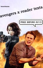 Avengers x reader texts by LeonorBarnes