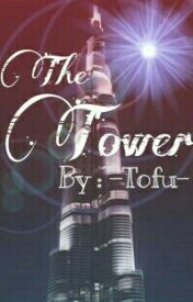 The Tower by -Tofu-