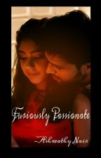 Furiously Passionate by Parthaholic_ashu