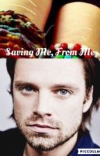 Saving Me, From Me (Bucky Barnes) by MrsCalumHood