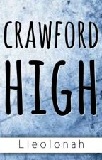Crawford High (On Going) by Llaereon