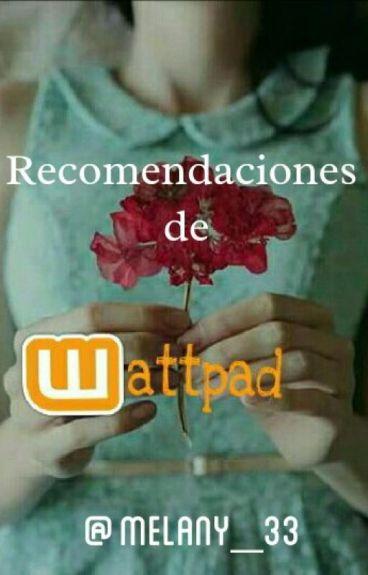 Recomendaciones de Wattpad (Spam También)