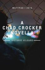 CHAD CROCKER by VictorieVelours