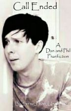 Call Ended ~ A Dan and Phil Fanfiction  by Some_Phan_Username