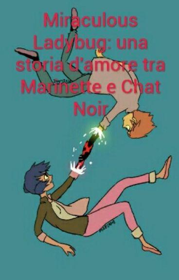 Miraculous Ladybug: una storia d'amore tra Marinette e Chat Noir