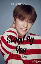 Stand By You || Seventeen Chan by BlankSpace9400