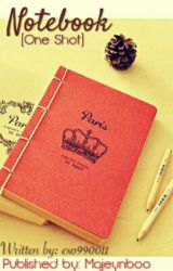 Notebook (One Shot) by Majeynboo
