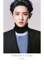 Vampire's Slave [CHANYEOL x PARK SHINHYE FANFIC] by azmaisme