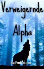 Ferweigernde Alpha by Pouamoon