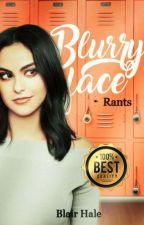 Blurryface    Rants by pqpshelley