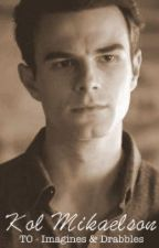 Kol Mikaelson - The Originals Imagines & Drabbles by showandwrite