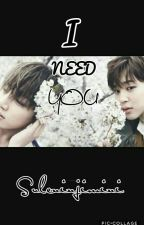 I Need You [Jikook] (BİTTİ) by suleninjimini