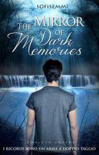 The Mirror of Dark Memories by sofisemmi