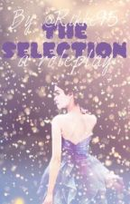 The selection- a roleplay |CLOSED| by Rikke95