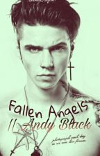 Fallen Angels || Andy Black  by BrokenAngel37