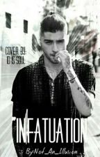 INFATUATION (Zayn Malik / AU) by Not_An_Illusion