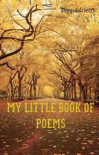 My little book of poems by peppiJslife03