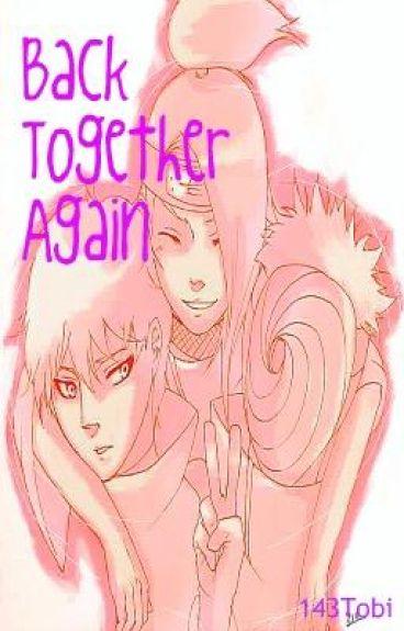 Back Together Again {Akatsuki}