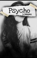 Psycho by _OlkaMargolkaLol_